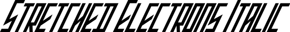 Stretched Electrons Italic