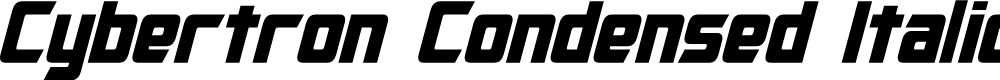 Preview image for Cybertron Condensed Italic
