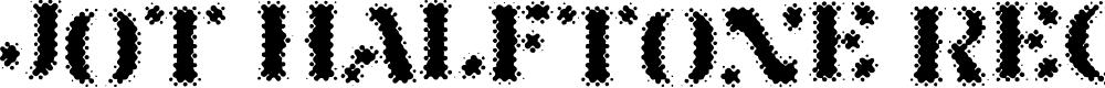 Preview image for Jot Halftone Regular Font