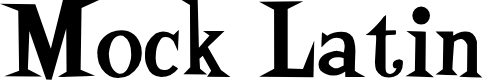 Preview image for Mock Latin Font