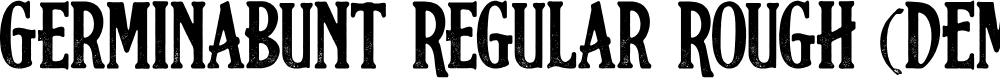 Preview image for Germinabunt Regular Rough (DEMO) Font