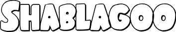 Shablagoo Outline