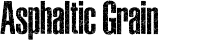 Preview image for ASPHALTIC GRAIN CONDENSED PERSONAL USE Bold Font