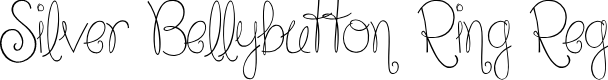 Preview image for Silver Bellybutton Ring Reg Font