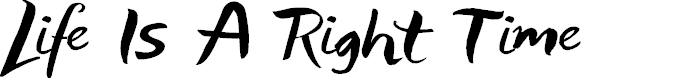 Preview image for Life Is A Right Time Font