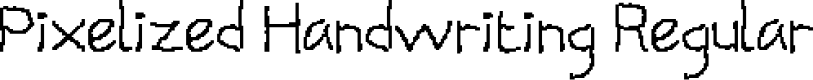 Preview image for Pixelized Handwriting Regular Font