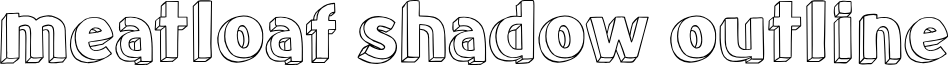 meatloaf shadow outline