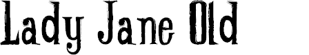 Preview image for Lady-Jane-old_free-version Font
