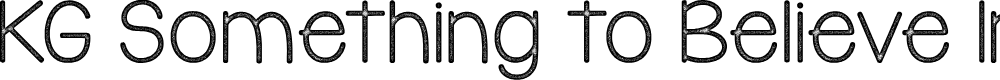 Preview image for KG Something to Believe In Font