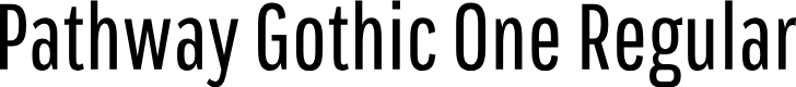 Preview image for Pathway Gothic One Regular Font