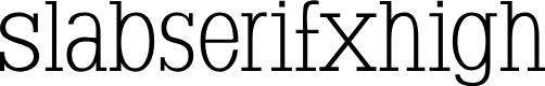 Preview image for SlabserifXhigh Font