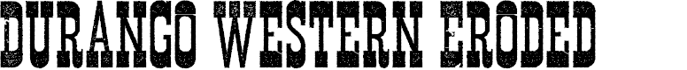 Preview image for Durango Western Eroded Font