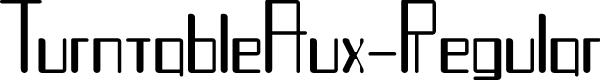 Preview image for TurntableAux-Regular Font