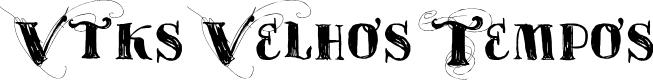 Preview image for Vtks Velhos Tempos Font