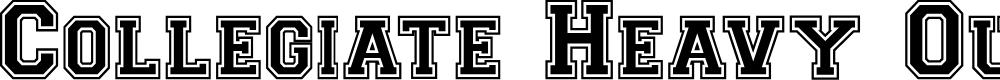 Preview image for CollegiateHeavyOutline Medium Font