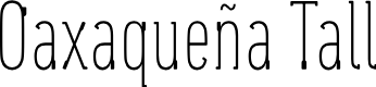 Preview image for Oaxaqueña Tall Font