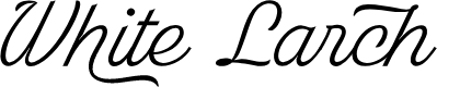 Preview image for White Larch PERSONAL USE ONLY Font