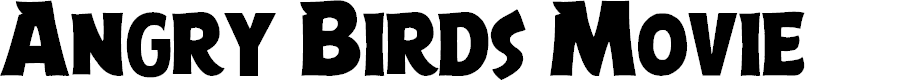Preview image for Angry Birds Movie Font