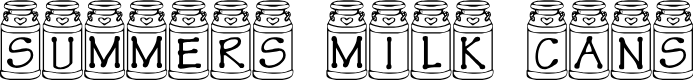 Preview image for Summer's Milk Cans Font