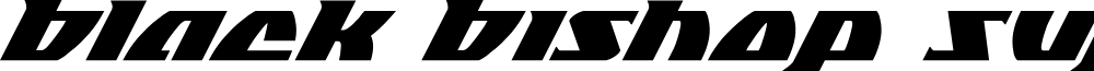 Black Bishop Super-Italic