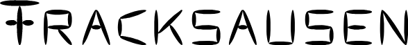 Fracksausen font