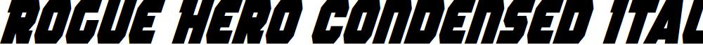 Rogue Hero Condensed Italic