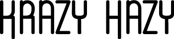 Preview image for Krazy Hazy Font