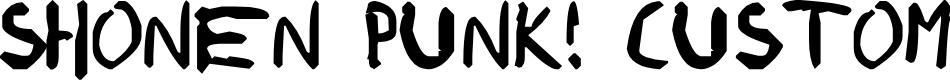 Preview image for shonen punk! custom Font