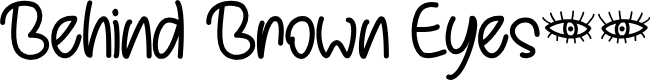 Preview image for Behind Brown Eyes Font