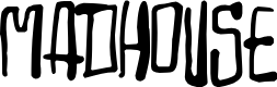 Preview image for Madhouse Font