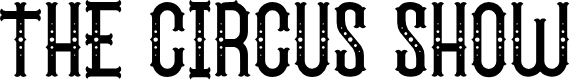 Preview image for The Circus Show FreeVersion Font