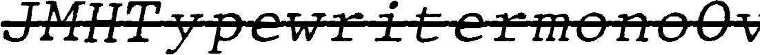 Preview image for JMHTypewritermonoOver-Italic