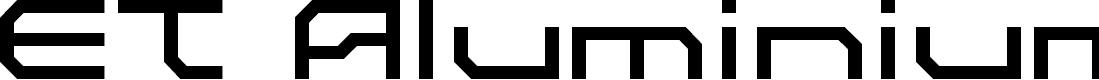 Preview image for ET Aluminium A Font
