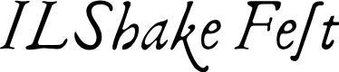 Preview image for ILShakeFest Font