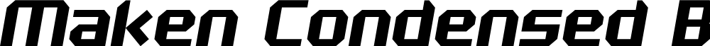 Maken Condensed Bold Italic