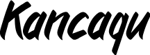 Preview image for Kancaqu Font