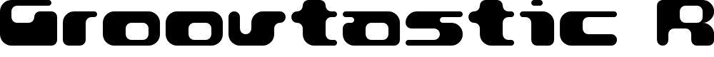 Preview image for Groovtastic Regular Font