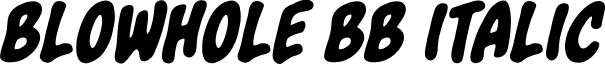 Blowhole BB Italic