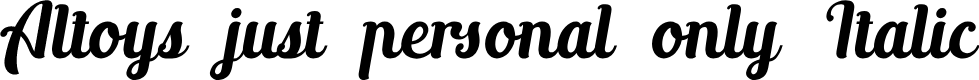 Preview image for Altoys just personal only Italic