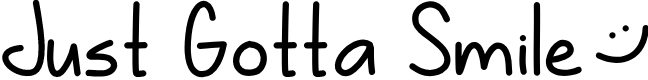 Preview image for Just Gotta Smile Font