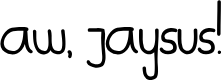 Preview image for Aw, Jaysus! Font