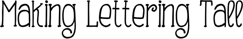 Preview image for Making Lettering Tall_demo Font