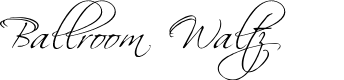 Preview image for BallroomWaltz Font