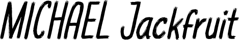 Preview image for MICHAEL Jackfruit Font