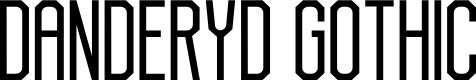 Preview image for Danderyd Gothic Regular Font