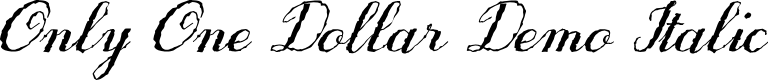 Preview image for Only One Dollar Demo Italic