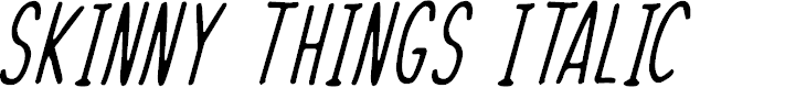 Preview image for Skinny Things Italic