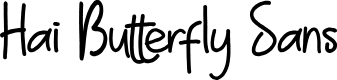 Preview image for Hai Butterfly Sans Font
