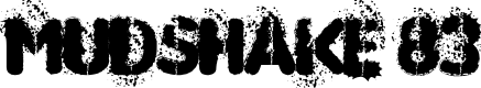 Preview image for MUDSHAKE 83 Font