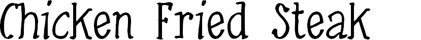 Preview image for Chicken Fried Steak Font